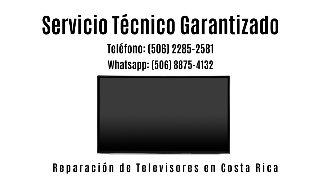 Pantallas de Televisión en Costa Rica.