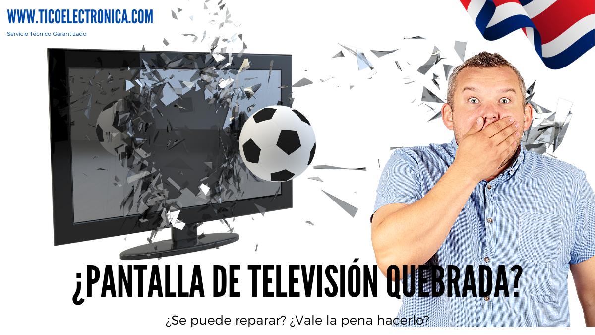 pantalla de televisión quebrada